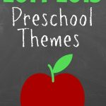 Preschool Year Theme Ideas