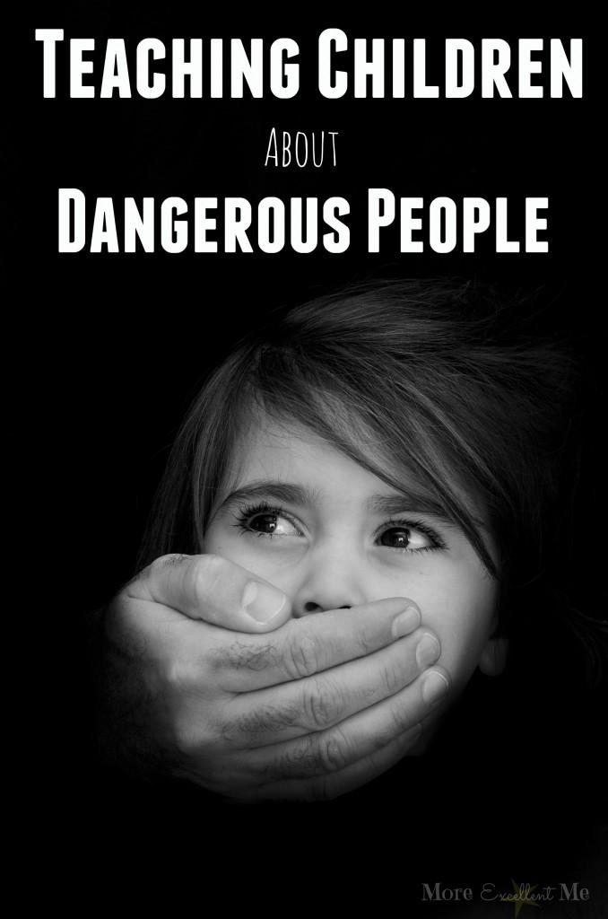teaching kids about dangerous people