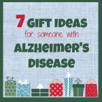 7 Gift Ideas For Someone With Alzheimer's Disease