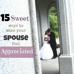 make your spouse feel appreciated