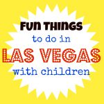 5 Fun Things To Do In Vegas With Young Kids