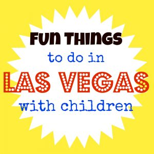 fun things to do in vegas with kids