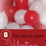 8 Fun Ways To Spend Valentines As A Family