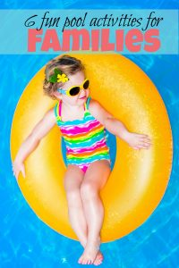 Fun Pool Activities to Enjoy as a Family