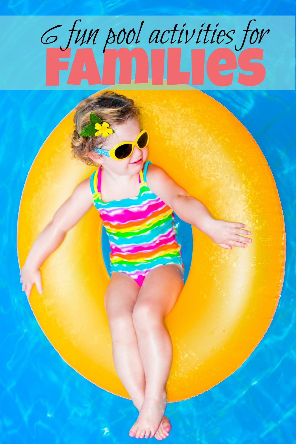 6 fun activities to try out with your family this summer as you enjoy the pool