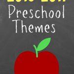 2016 Preschool Theme Ideas