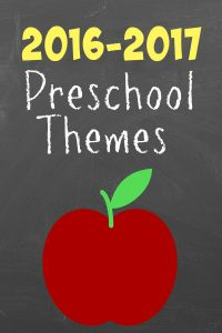 2016 Weekly Preschool Themes